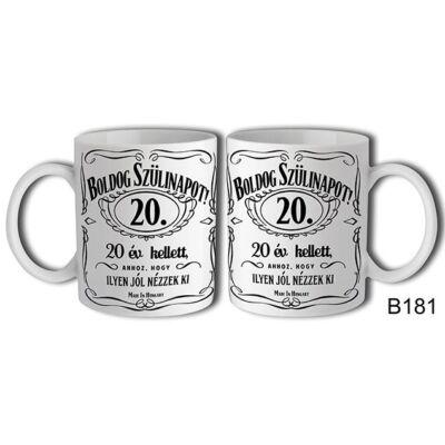 Jack Daniels Boldog 20. Születésnapot felíratú bögre