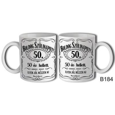 Jack Daniels Boldog 50. Születésnapot felíratú bögre