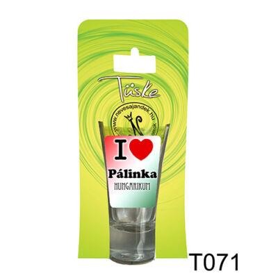 Pálinkás Pohár - I Love Pálinka