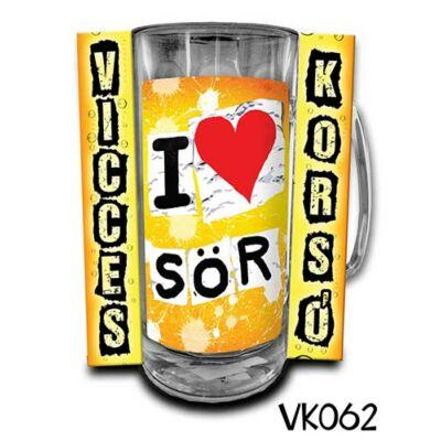 Korsó - I Love Sör
