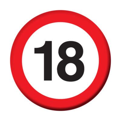 Kitűző - 18-as Sebességkorlátozó Szülinapi Számos Kitűző - 5,5 cm