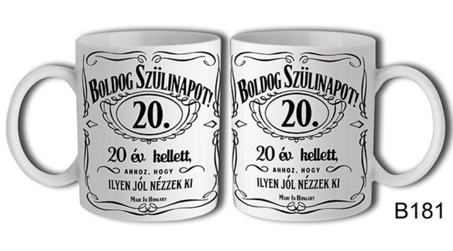 boldog 20 születésnapot Jack Daniels Boldog 20. Születésnapot felíratú bögre   SZÜLETÉSNAP  boldog 20 születésnapot