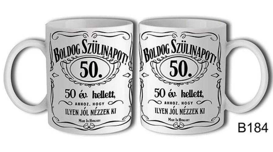 boldog 50 születésnapot képek Jack Daniels Boldog 50. Születésnapot felíratú bögre   SZÜLETÉSNAP  boldog 50 születésnapot képek